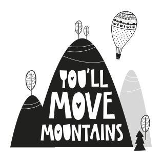 PUPPİS İskandinav You'll Move Mountains Poster